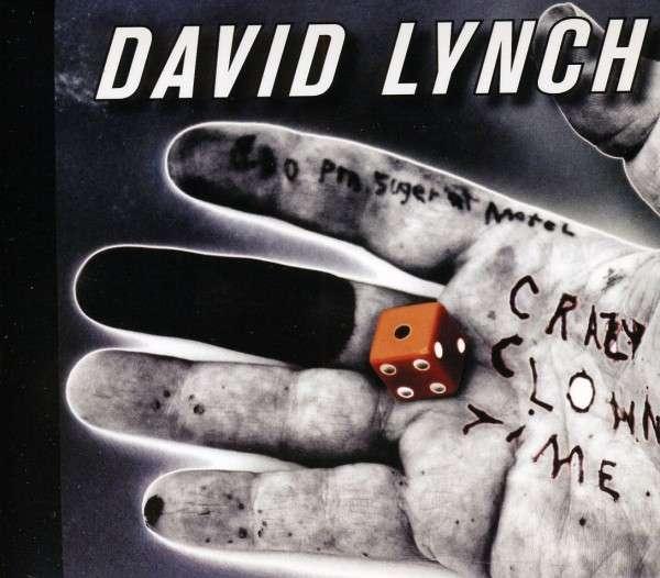 Crazy Clown Time - David Lynch - Musik - PIS - 0843798000704 - 8/11-2011