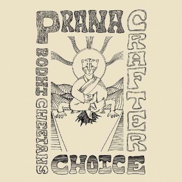 Bodhi Cheetah's Choice - Prana Crafter - Musik - BEYOND BEYOND IS BEYOND - 0857387005704 - 28/6-2019