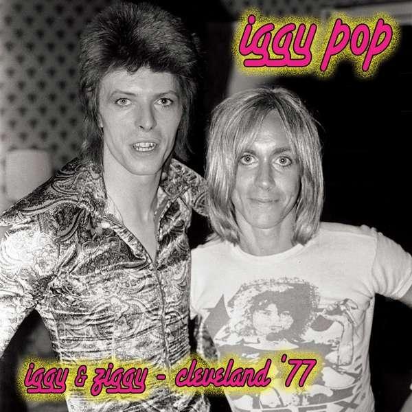 Iggy & Ziggy - Cleveland '77 - Iggy Pop - Musik - Cleopatra - 0889466141713 - 27/9-2019