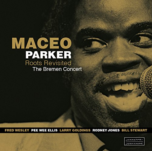 Roots Revisited - Maceo Parker - Musik - MINOR MUSIC - 0033585514716 - 12/11-2015