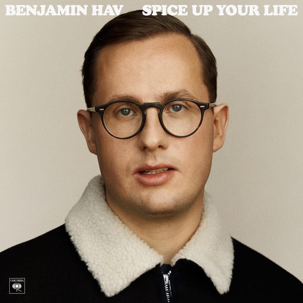 Spice Up Your Life - Benjamin Hav - Musik - SONY MUSIC - 0194397231717 - 1/5-2020