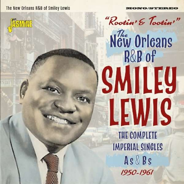 Rootin' and Tootin'. New Orleans R&b of Smiley Lewis - Smiley Lewis - Musik - JASMINE - 0604988309720 - 10/8-2018