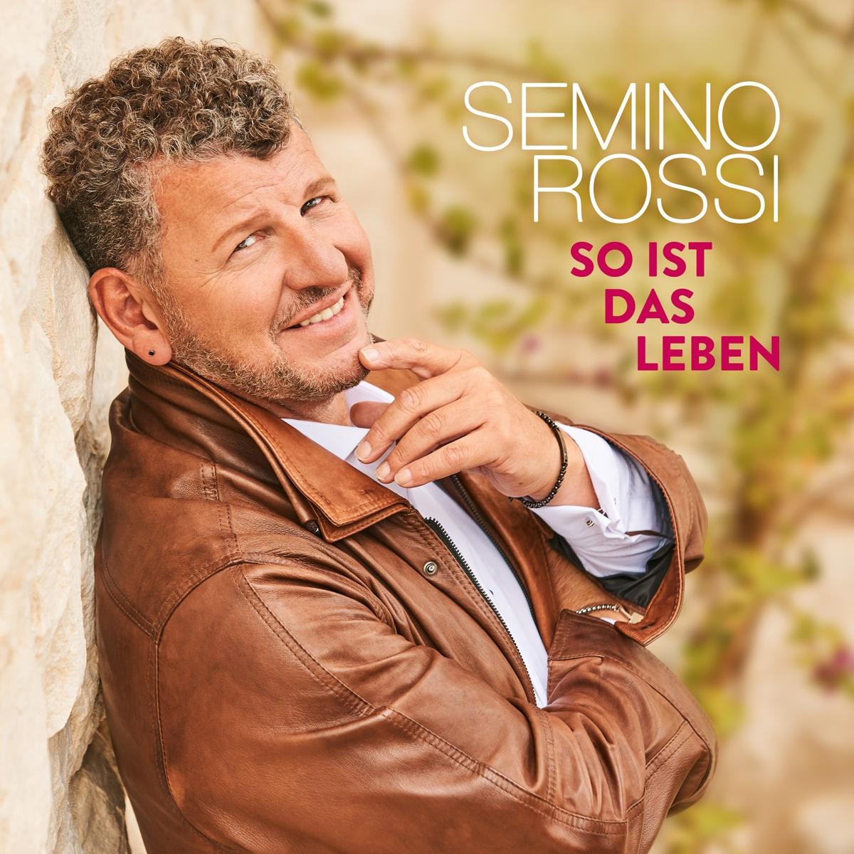 So Ist Das Leben - Semino Rossi - Musik - ARIOLA - 0190758071725 - 5/7-2019