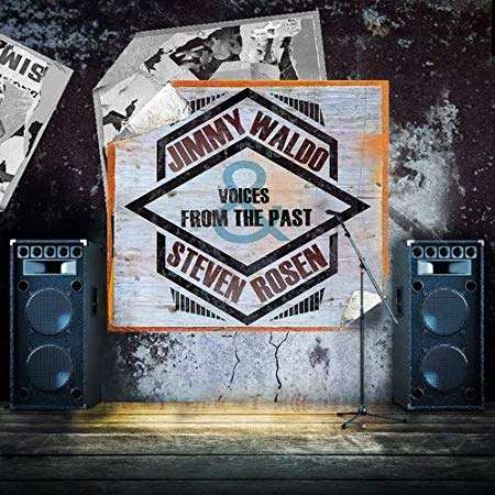 Voices from the Past - Waldo, Jimmy & Steven Rosen - Musik - MELODIC ROCK - 0762184196725 - 28/9-2018