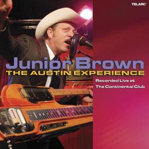 The Austin Experience - Junior Brown - Musik - COUNTRY - 0089408363726 - 18/12-2008