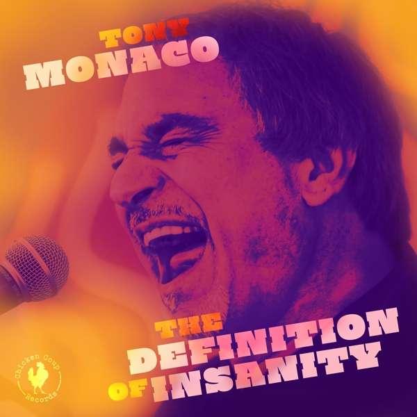 Definition of Insanity - Tony Monaco - Musik - MVD - 0099402028729 - 31/1-2019