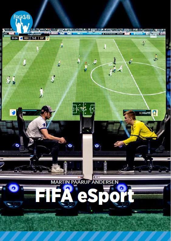 Fagklub: FIFA Esport, Blå Fagklub - Martin Paarup Andersen - Bøger - Alinea - 9788723549730 - 16/7-2020