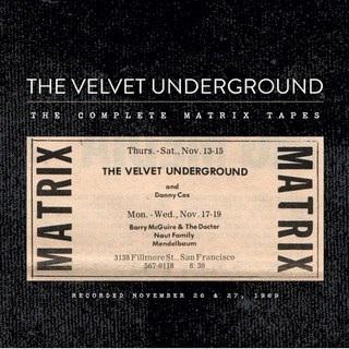 The Complete Matrix Tapes - The Velvet Underground - Musik -  - 0602557095739 - 12/7-2019