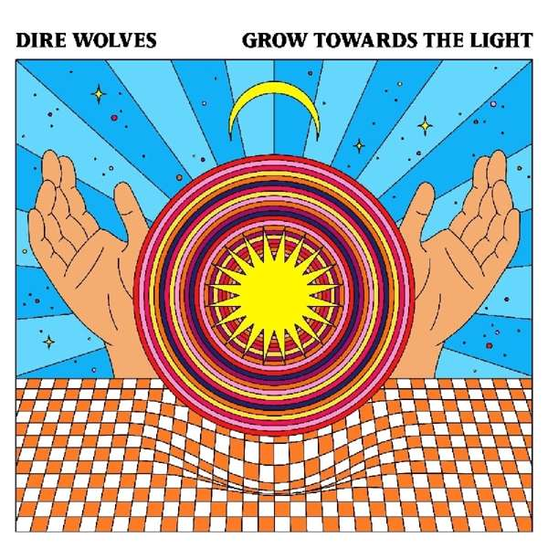 Grow Towards the Light - Dire Wolves - Musik - BEYOND BEYOND IS BEYOND - 0857387005742 - 28/6-2019