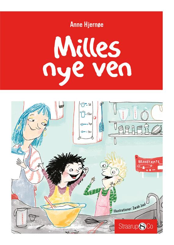 Milles nye ven - Anne Hjernøe - Bøger - Straarup & Co - 9788770182751 - 10/4-2019