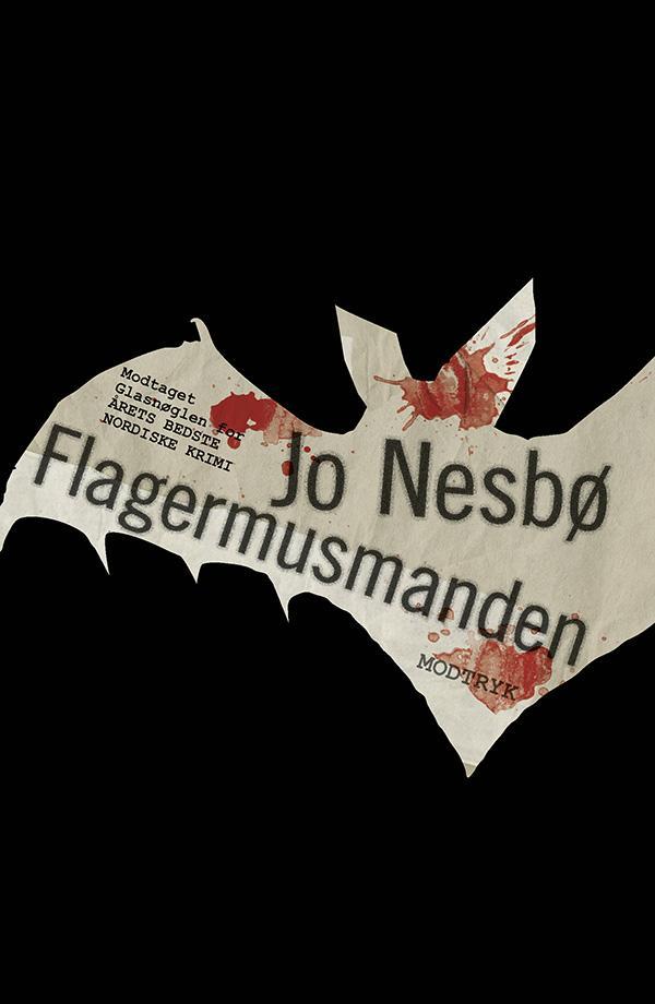 Harry Hole-serien: Flagermusmanden - Jo Nesbø - Bøger - Modtryk - 9788771465754 - 1/6-2016