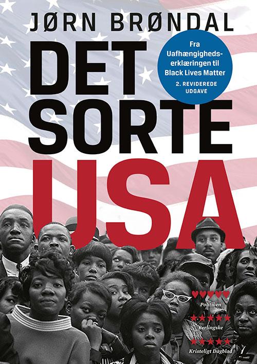 Det sorte USA - Jørn Brøndal - Bøger - Gads Forlag - 9788712063759 - 25/9-2020