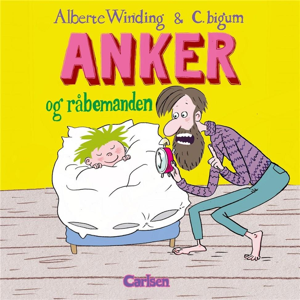Anker: Anker (1) - Anker og råbemanden - Alberte Winding - Bøger - CARLSEN - 9788711698761 - 27/11-2018