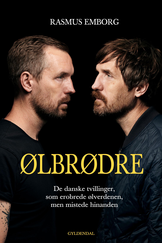 Ølbrødre - Rasmus Emborg - Bøger - Gyldendal - 9788702286762 - 25/11-2019