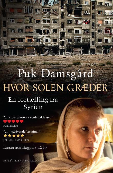 Hvor solen græder - Puk Damsgård - Bøger - Politikens Forlag - 9788740036763 - 10/1-2017