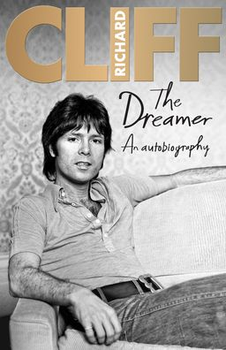 The Dreamer: An Autobiography - Cliff Richard - Bøger - Ebury Publishing - 9780957490765 - 29/10-2020