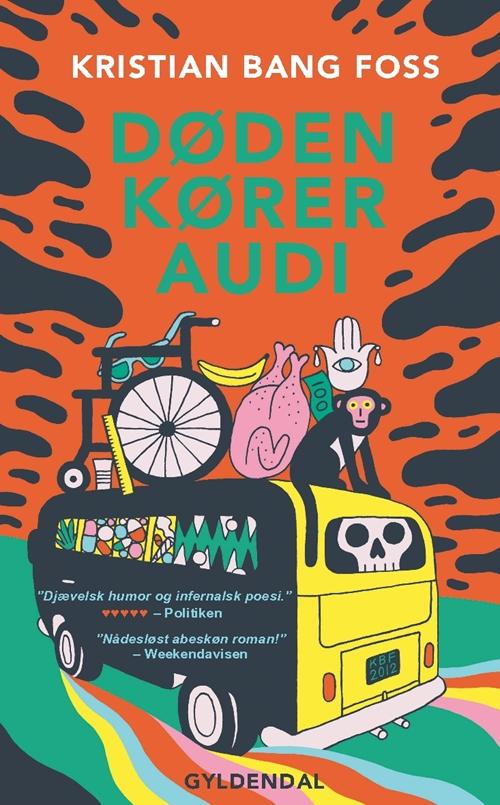 Døden kører Audi - Kristian Bang Foss - Bøger - Gyldendal - 9788702291773 - 16/9-2019