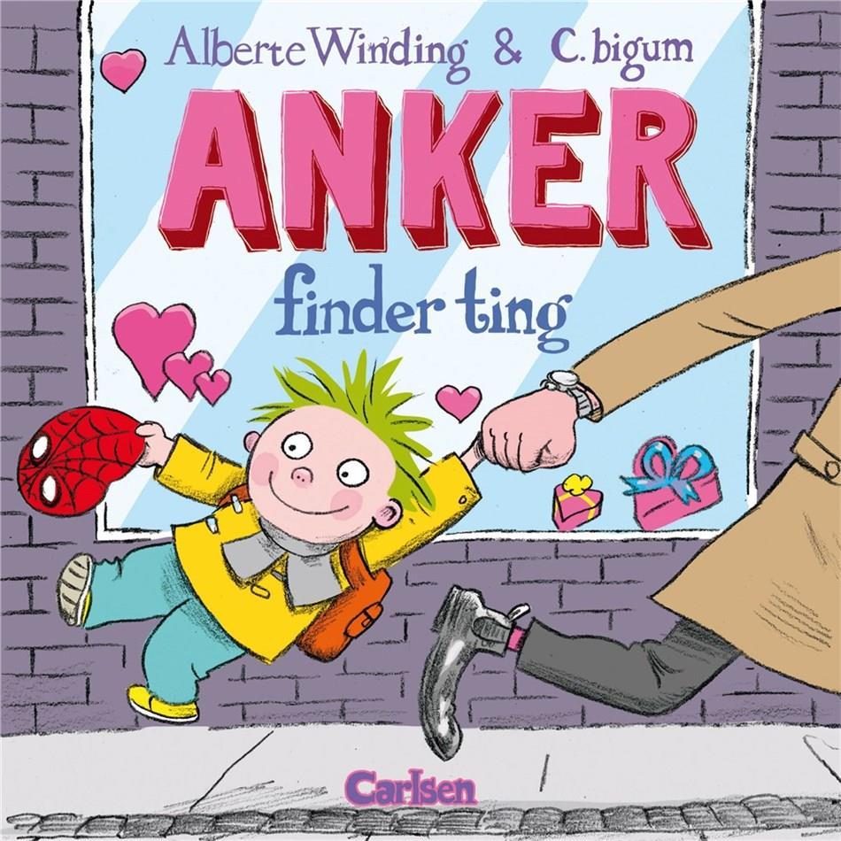 Anker: Anker (2) - Anker finder ting - Alberte Winding - Bøger - CARLSEN - 9788711698778 - 27/11-2018