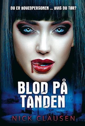 Blod på tanden - Nick Clausen - Bøger - Facet - 9788793456778 - 20/8-2020