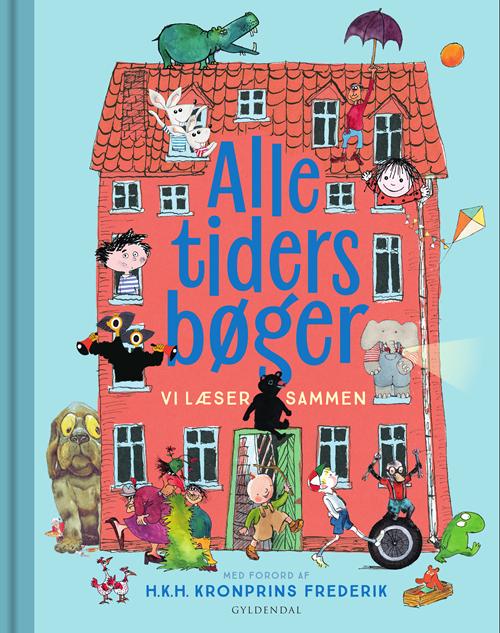 ALLE TIDERS BØGER vi læser sammen - Gyldendal - Bøger - Gyldendal - 9788702301786 - 27/8-2020