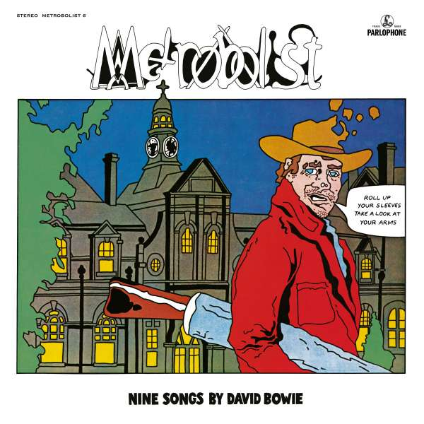 Metrobolist (aka The Man Who Sold The World) - David Bowie - Musik - PLG - 0190295198787 - 6/11-2020