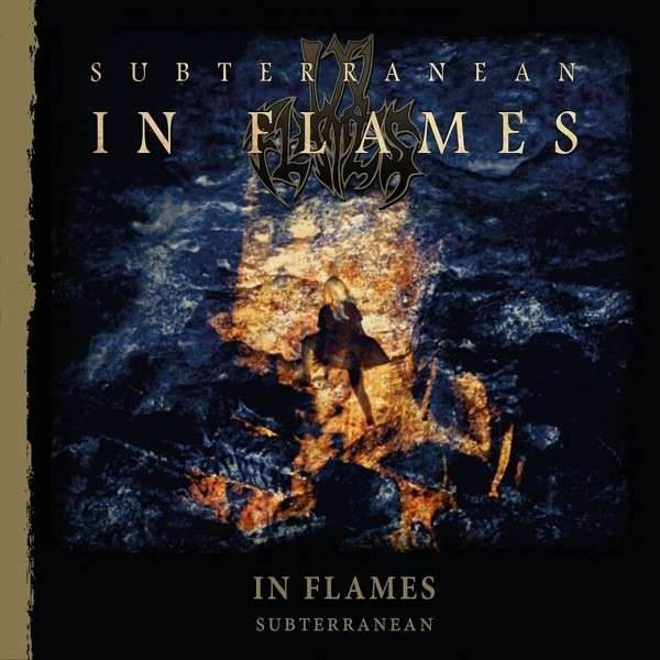 Subterranean (Re-issue 2014) - In Flames - Musik - CENTURY MEDIA - 5051099848788 - 6/1-2015