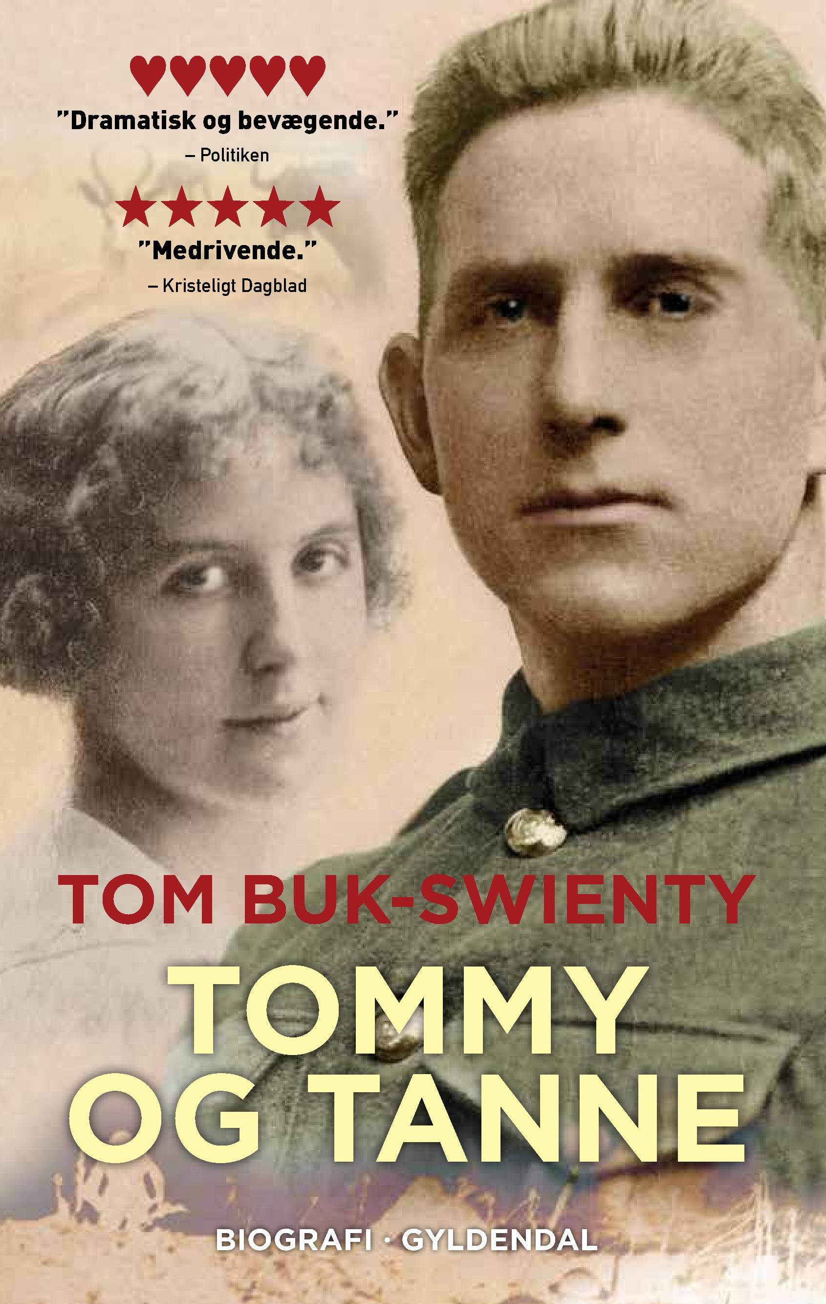 Tommy og Tanne - Tom Buk-Swienty - Bøger - Gyldendal - 9788702291797 - 22/8-2019