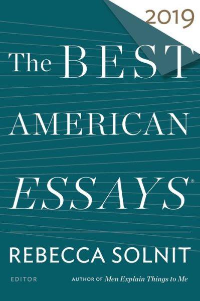The Best American Essays 2019 - The Best American Series (R) -  - Bøger - HMH Books - 9781328465801 - 1/10-2019