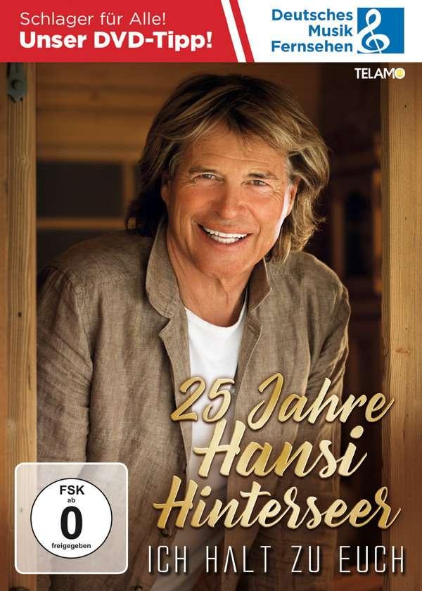25 Jahre Hansi Hinterseer - Ich halt zu Euch - Hansi Hinterseer - Film -  - 4053804401807 - 13/3-2020