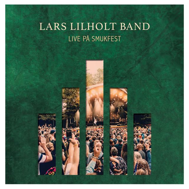 Live på Smukfest - Lars Lilholt - Musik - GTW - 5707471065808 - 29/11-2019