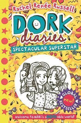 Dork Diaries: Spectacular Superstar - Dork Diaries - Rachel Renee Russell - Bøger - Simon & Schuster Ltd - 9781471172809 - 9/7-2020