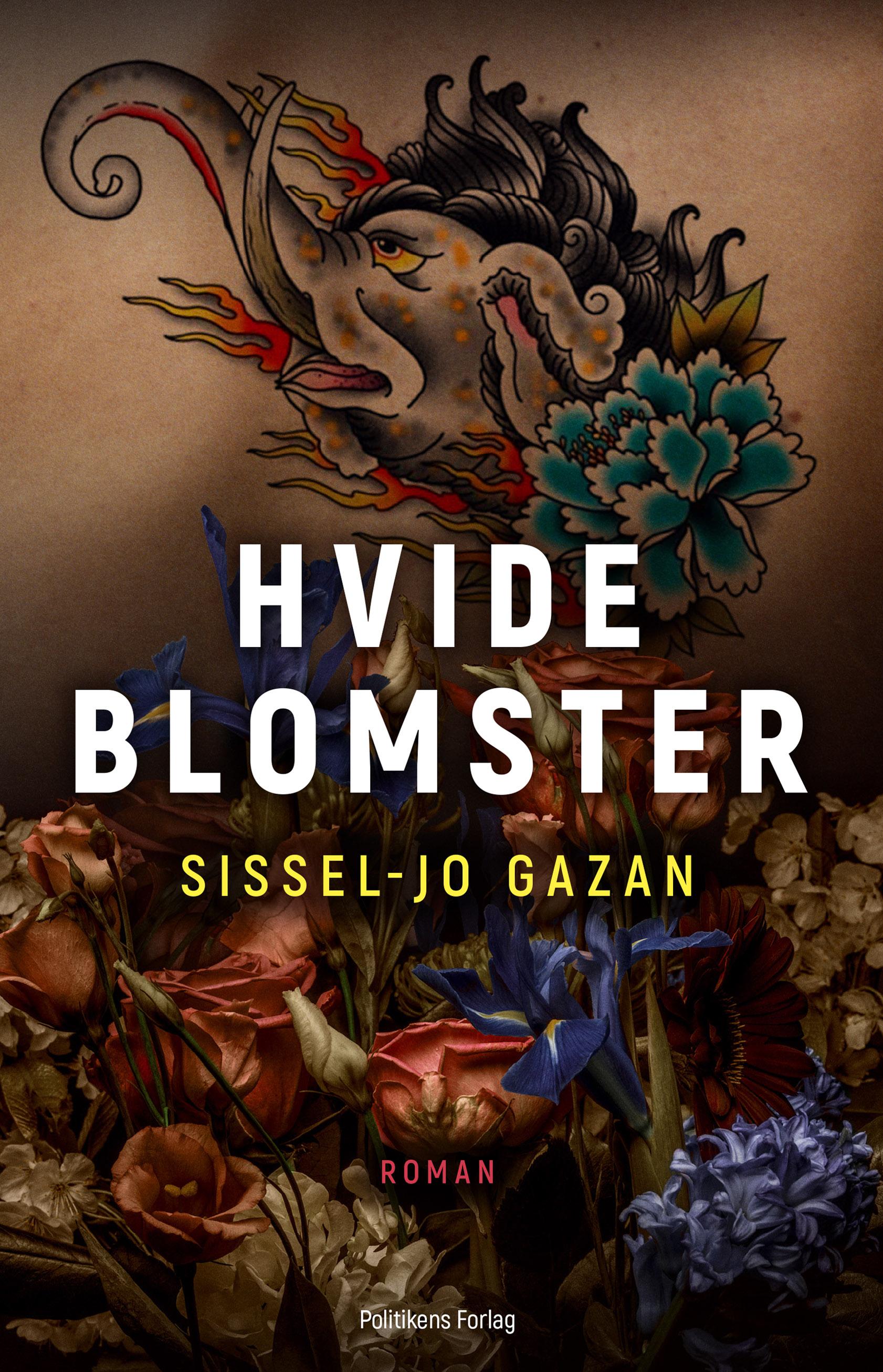 Hvide blomster - Sissel-Jo Gazan - Bøger - Politikens Forlag - 9788740050820 - 6/10-2020