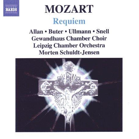 Mozart - Requiem - Miriam Alexander / Anne Buter / Marcus Ullmann / Martin Snell / Leipziger Kammerorchester / Gewandhaus Kammerchor/ Morten Schuldt-Jensen - Musik - NAXOS - 0747313272822 - 28/11-2005