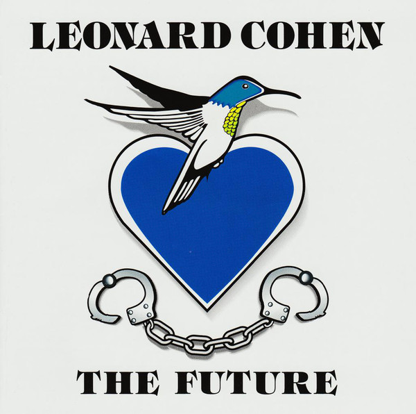 The Future - Leonard Cohen - Musik - COLUMBIA - 5099747249822 - 17/11-1992