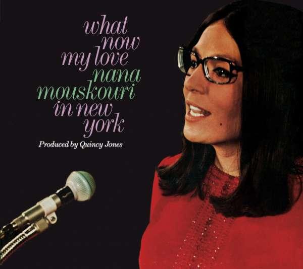 What Now My Love: Nana Mouskouri in New York/ Nana Mouskouri in New York/ Nana Mouskouri (French) - Nana Mouskouri - Musik - JACKPOT - 8436559465823 - 18/10-2018