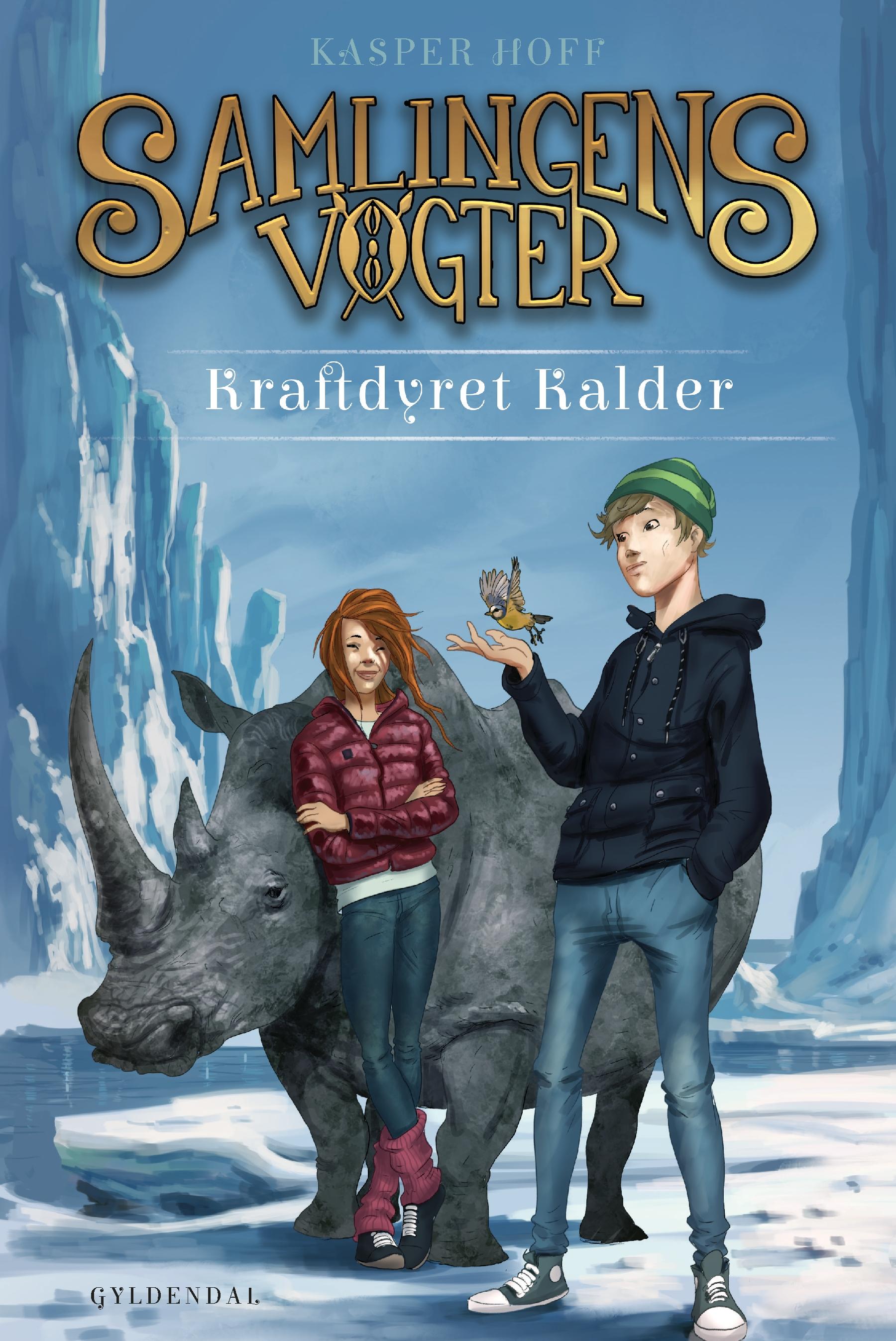 Samlingens Vogter: Samlingens Vogter 3 - Kraftdyret Kalder - Kasper Hoff - Bøger - Gyldendal - 9788702301823 - 1/10-2020