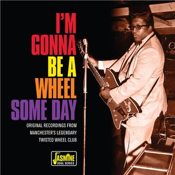 I'm Gonna Be a Wheel Some Day - V/A - Musik - JASMINE - 0604988097825 - 10/1-2019