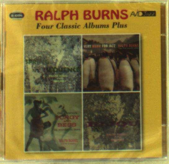 Four Classic Albums (Spring Sequence / Very Warm For Jazz / Bijou / Porgy & Bess In Modern Jazz) - Ralph Burns - Musik - AVID - 5022810715825 - 4/11-2016