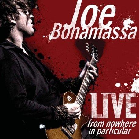 Live - from Nowhere in Particular - Joe Bonamassa - Musik - PROVOGUE - 8712725724827 - 14/8-2008