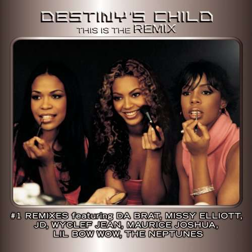 This Is the Remix - Destiny'S Child - Musik -  - 0886973609828 - 1970