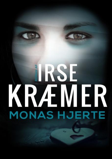 Monas Hjerte - Irse Kræmer - Bøger - Books on Demand - 9788743011828 - 17/10-2019