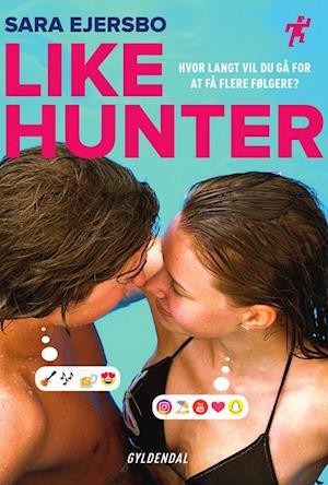 Spurt: Likehunter - Sara Ejersbo - Bøger - Gyldendal - 9788702310832 - 28/9-2020