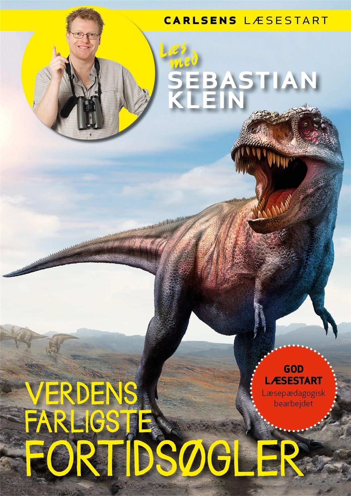 Læs med Sebastian Klein: Læs med Sebastian Klein: Verdens farligste fortidsøgler - Sebastian Klein - Bøger - CARLSEN - 9788711919835 - 17/3-2020