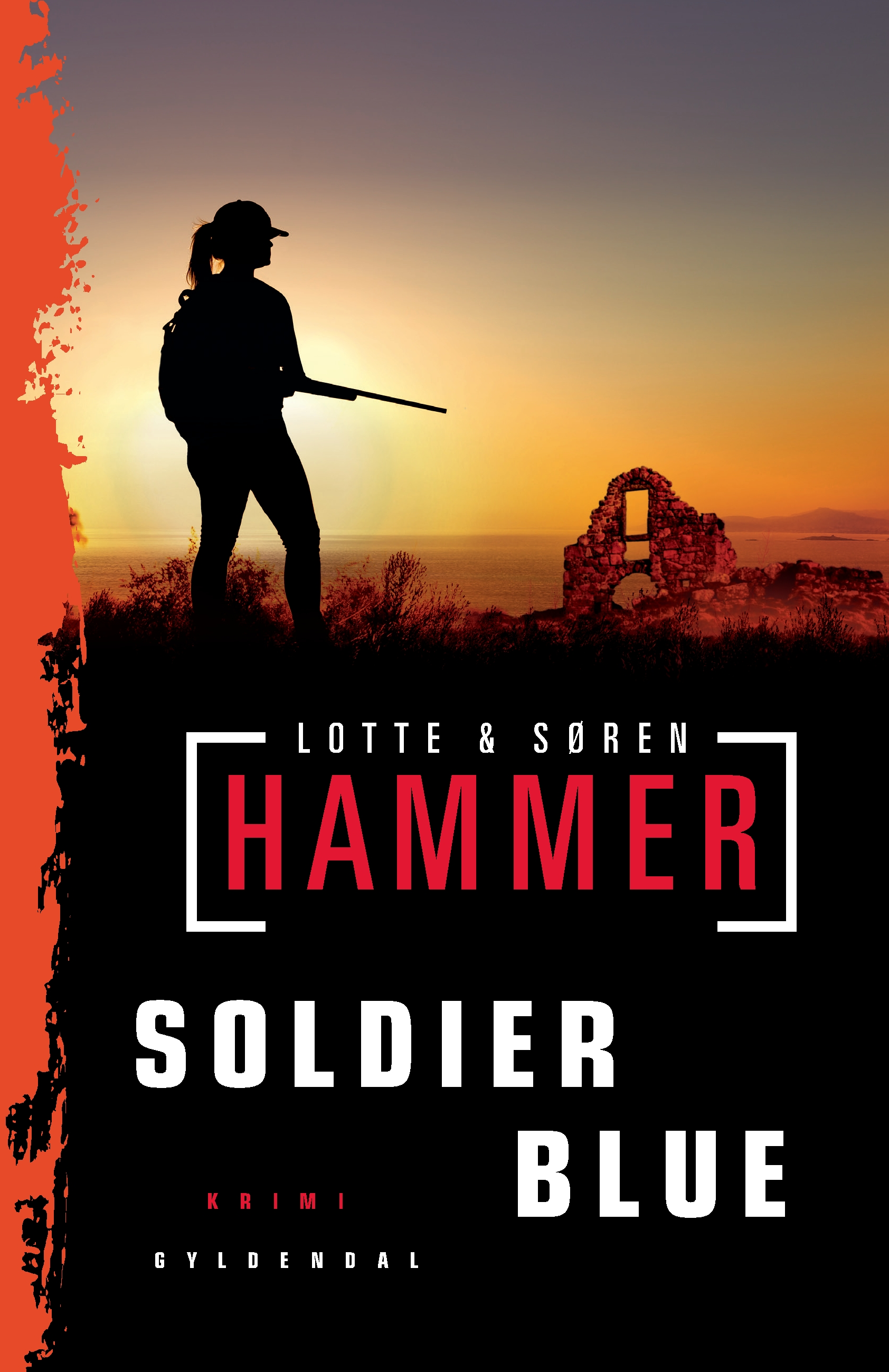 Soldier Blue - Lotte og Søren Hammer - Bøger - Gyldendal - 9788702280838 - 25/10-2019