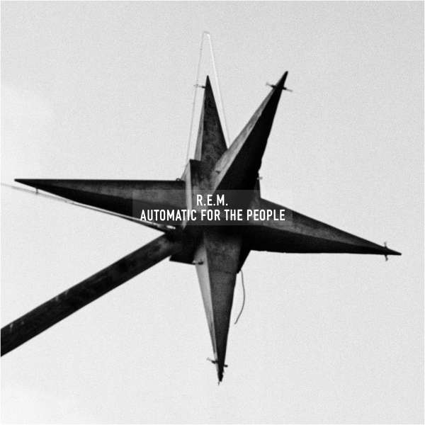 Automatic for the People - R.E.M. - Musik - CONCORD - 0888072029842 - 10/11-2017