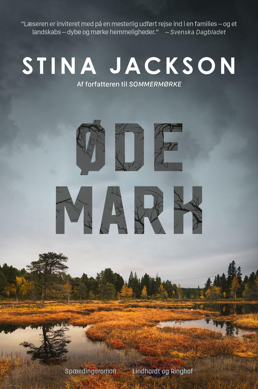 Ødemark - Stina Jackson - Bøger - Lindhardt og Ringhof - 9788711916858 - 1/9-2020