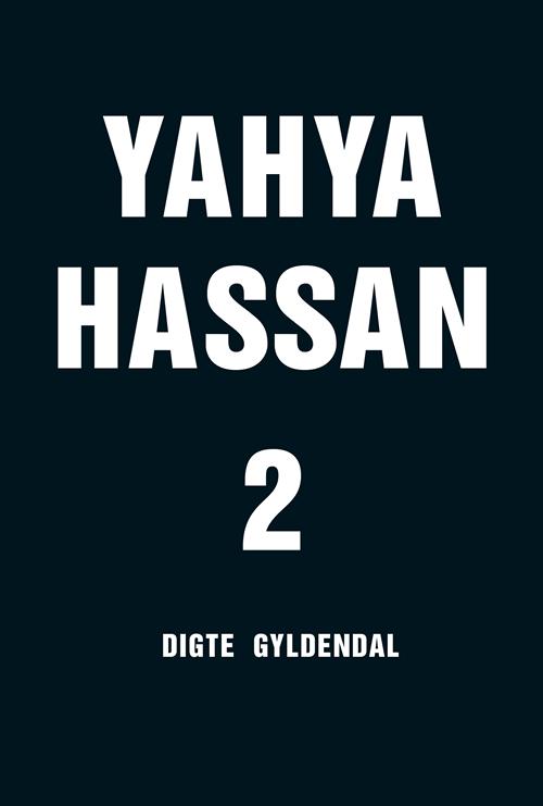 Yahya Hassan 2 - Yahya Hassan - Bøger - Gyldendal - 9788702265866 - 8/11-2019