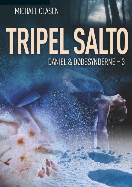 Tripel Salto - Michael Clasen - Bøger - Books on Demand - 9788743011873 - 11/10-2019