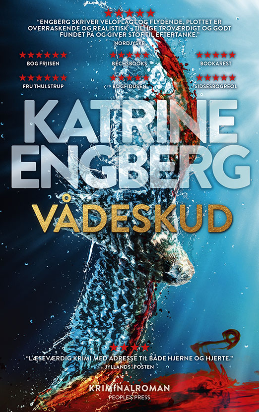 Vådeskud - Katrine Engberg - Bøger - People'sPress - 9788770367882 - 5/6-2020