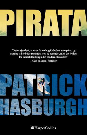 Pirata - Patrick Hasburgh - Bøger - HarperCollins - 9788771915884 - 1/7-2019